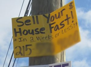 Bandit Sign Example: Sell your house fast!