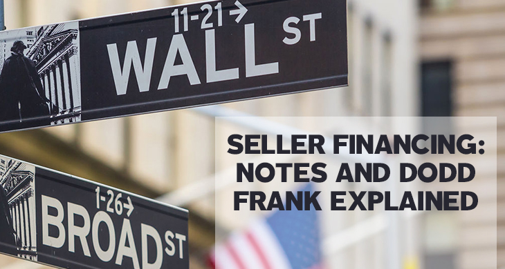 Seller Financing: Notes and Dodd Frank Explained